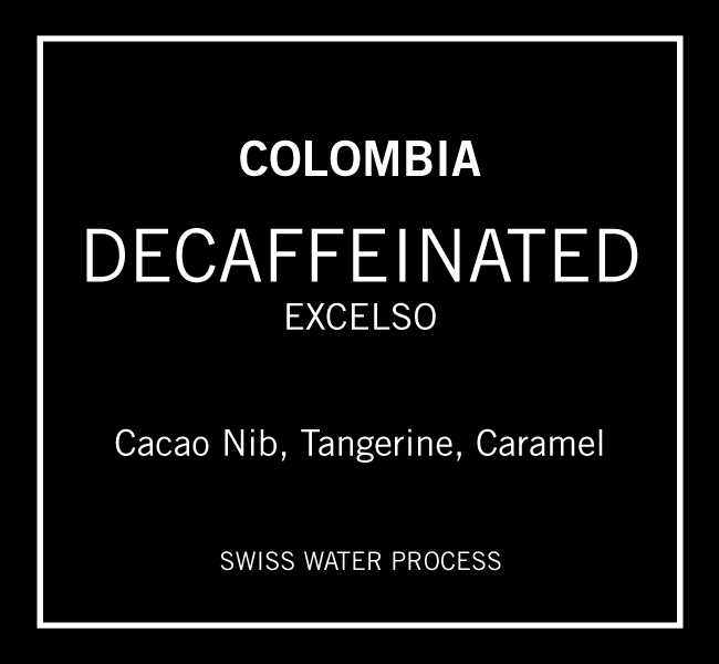 Decaffeinated Colombia Excelso