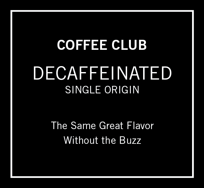 Decaffeinated Coffee Club